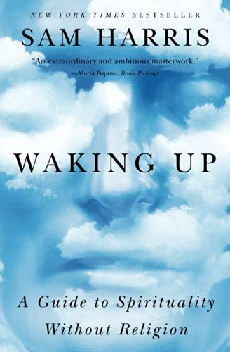 Waking Up: A Guide to Spirituality Without Religion von Simon & Schuster