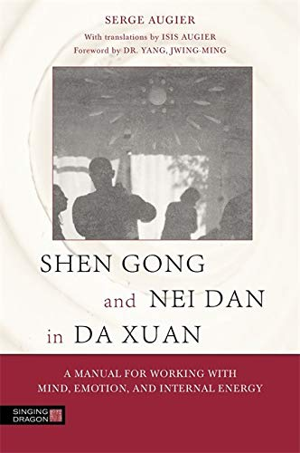 Shen Gong and Nei Dan in Da Xuan von Singing Dragon