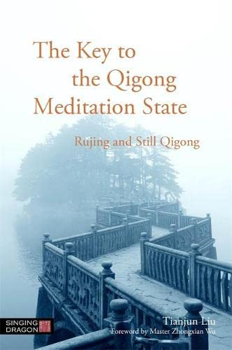 The Key to the Qigong Meditation State von Singing Dragon