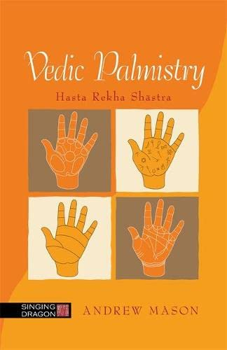 Vedic Palmistry von Singing Dragon