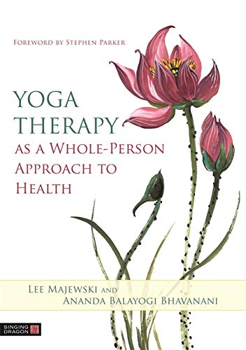 Yoga Therapy as a Whole-Person Approach to Health von Singing Dragon