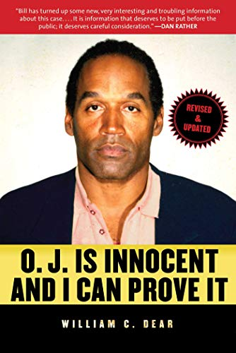 O.J. Is Innocent and I Can Prove It: The Shocking Truth about the Murders of Nicole Brown Simpson and Ron Goldman von Skyhorse Publishing