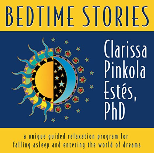 Bedtime Stories: A Unique Guided Relaxation Program for Falling Asleep and Entering the World of Dreams von SOUNDS TRUE INC