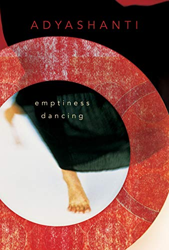 Emptiness Dancing von Sounds True Inc