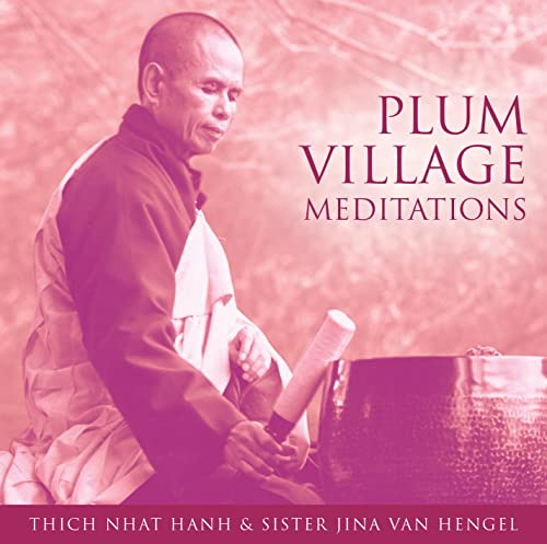 Plum Village Meditations von SOUNDS TRUE INC