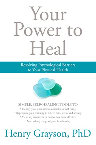 Your Power to Heal: Resolving Psychological Barriers to Your Physical Health von Sounds True Inc