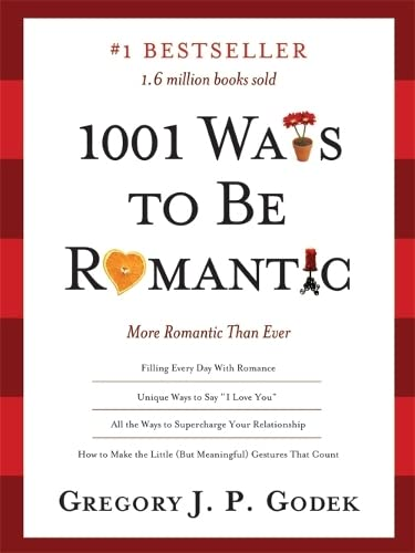 1001 Ways to Be Romantic: More Romantic Than Ever von SOURCEBOOKS INC