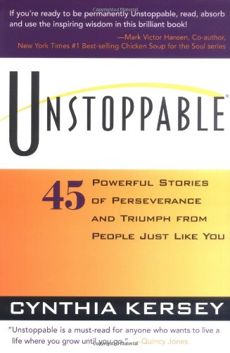 Unstoppable: 45 Powerful Stories of Perseverance and Triumph from People Just Like You von SOURCEBOOKS INC