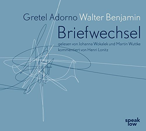 Gretel Adorno Walter Benjamin. Briefwechsel von Speak Low