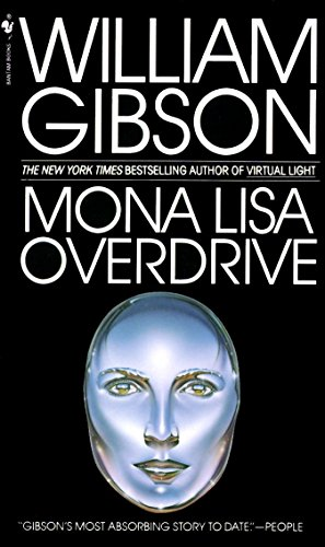 Mona Lisa Overdrive: A Novel (Sprawl Trilogy, Band 3) von Spectra