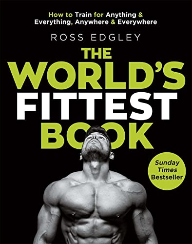 The World's Fittest Book: The Sunday Times Bestseller from the Strongman Swimmer von Little, Brown Book Group