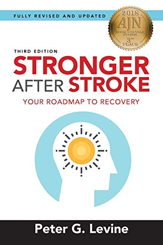 Stronger After Stroke, Third Edition: Your Roadmap to Recovery von Springer Publishing Company
