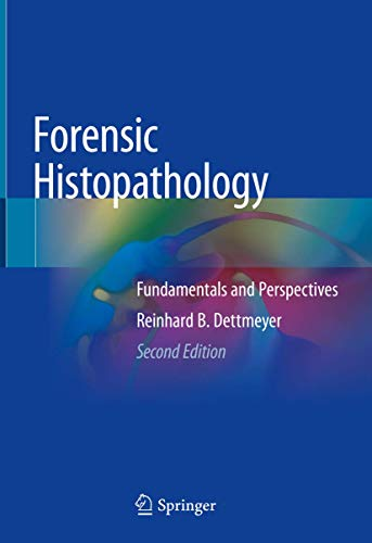 Forensic Histopathology: Fundamentals and Perspectives von Springer