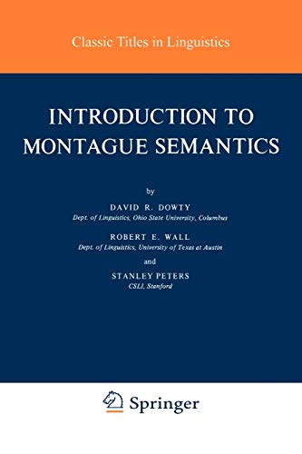 Introduction to Montague Semantics (Synthese Language Library) (Studies in Linguistics and Philosophy (11), Band 11) von Springer