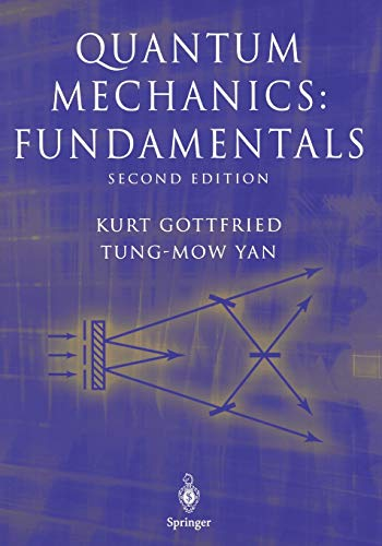 Quantum Mechanics: Fundamentals (Graduate Texts in Contemporary Physics) von Springer
