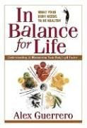 In Balance for Life: Understanding and Maximizing Your Body's PH Factor von SQUARE ONE PUBL