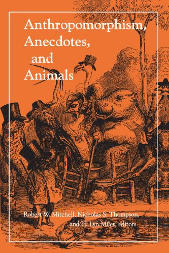 Anthropomorphism, Anecdotes, and Animals (Suny Series in Philosophy and Biology) von State University of New York Press