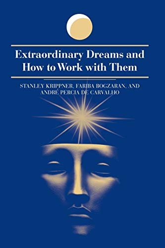 Extraordinary Dreams and How to Work with Them (Suny Series in Dream Studies) von State University of New York Press