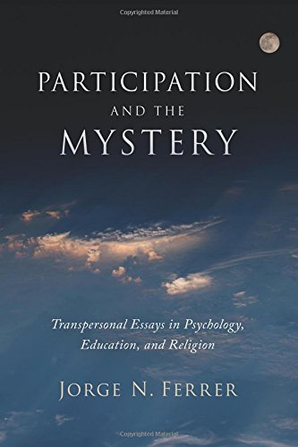 Participation and the Mystery: Transpersonal Essays in Psychology, Education, and Religion von State University of New York Press