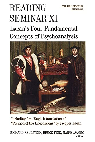 Reading Seminar XI: Lacan's Four Fundamental Concepts of Psychoanalysis: The Paris Seminars in English (Suny Series, Psychoanalysis & Culture) von State University of New York Press