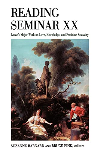 Reading Seminar XX: Lacan's Major Work on Love, Knowledge, and Feminine Sexuality (Suny Series in Psychoanalysis and Culture) von State University of New York Press