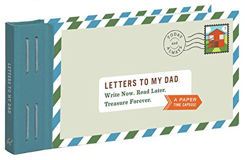 Letters to My Dad: Write Now. Read Later. Treasure Forever. (Stationery) von Chronicle Books