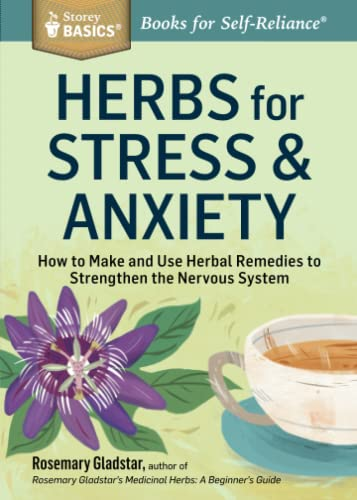 Herbs for Stress and Anxiety (Storey Basics) von Storey Publishing LLC