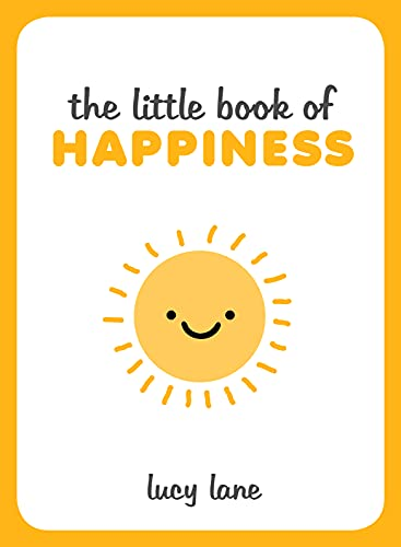 The Little Book of Happiness von Summersdale Publishers