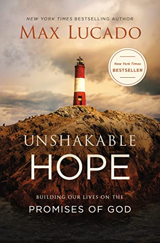 Unshakable Hope: Building Our Lives on the Promises of God von THOMAS NELSON PUB