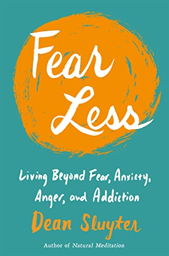 Fear Less: Living Beyond Fear, Anxiety, Anger, and Addiction von TarcherPerigee