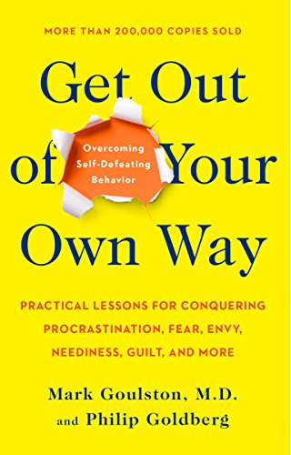 Get Out of Your Own Way: Overcoming Self-Defeating Behavior von TarcherPerigee
