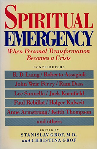 Spiritual Emergency: When Personal Transformation Becomes a Crisis (New Consciousness Reader) von TarcherPerigee