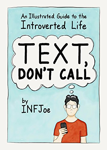 Text, Don't Call: An Illustrated Guide to the Introverted Life von TarcherPerigee
