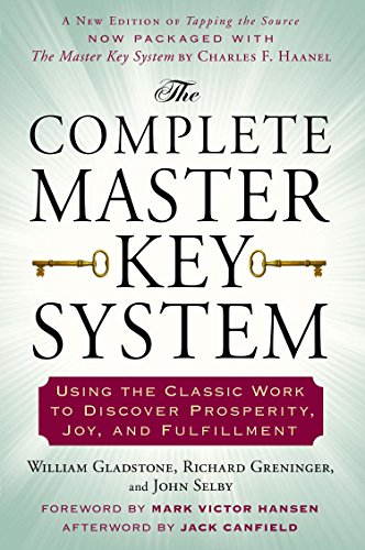 The Complete Master Key System: Using the Classic Work to Discover Prosperity, Joy, and Fulfillment von TarcherPerigee