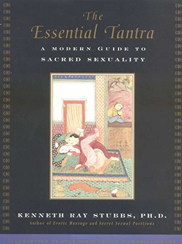 The Essential Tantra: A Modern Guide to Sacred Sexuality von TarcherPerigee