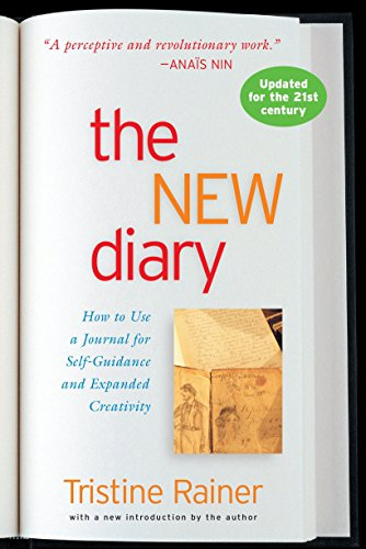 The New Diary: How to Use a Journal for Self-Guidance and Expanded Creativity von TarcherPerigee