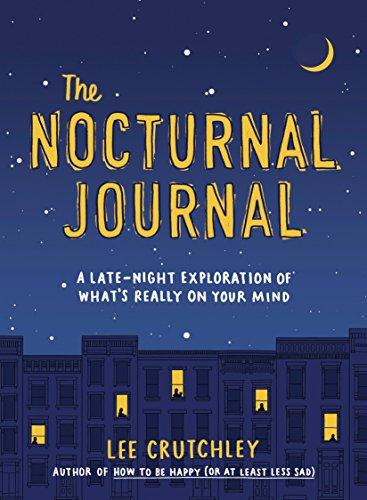 The Nocturnal Journal: A Late-Night Exploration of What's Really on Your Mind von TarcherPerigee