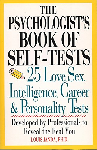 The Psychologist's Book of Self-Tests: 25 Love, Sex, Intelligence, Career, And Personality Tests: 25 Love, Sex, Intelligence, Career and Personality ... to Reveal the Real You (Perigee) von TarcherPerigee