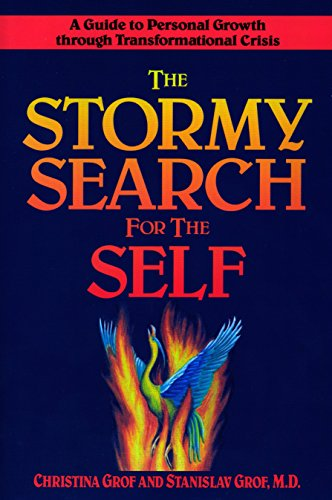 The Stormy Search for the Self: A Guide to Personal Growth through Transformational Crisis von TarcherPerigee