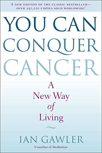 You Can Conquer Cancer: A New Way of Living von Penguin LCC US