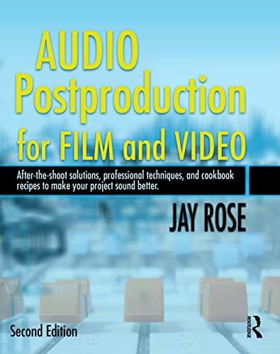 Audio Postproduction for Film and Video (DV Expert) von Taylor & Francis Ltd.