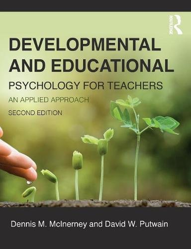 Developmental and Educational Psychology for Teachers: An applied approach von Taylor & Francis Ltd