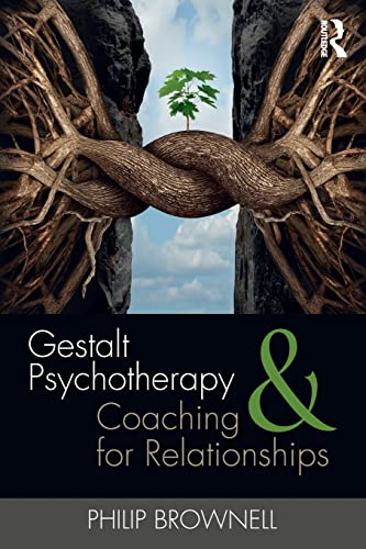 Gestalt Psychotherapy and Coaching for Relationships von Taylor & Francis