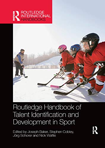 Routledge Handbook of Talent Identification and Development in Sport (Routledge International Handbooks) von Routledge