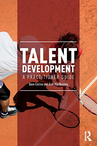 Talent Development: A Practitioner Guide von Routledge