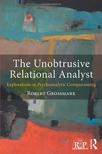 The Unobtrusive Relational Analyst (Relational Perspectives Book) von Routledge