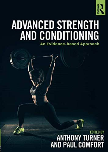 Advanced Strength and Conditioning: An Evidence-Based Approach von Routledge