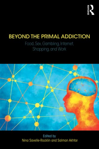 Beyond the Primal Addiction von Taylor & Francis