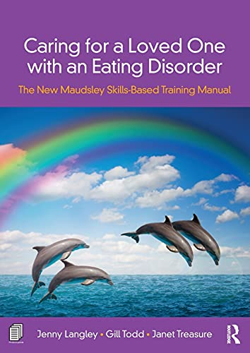 Caring for a Loved One with an Eating Disorder von Routledge