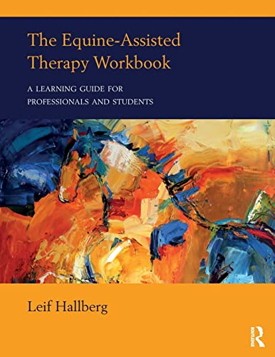 The Equine-Assisted Therapy Workbook von Routledge